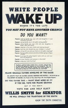 "1950s North Carolina Senate campaign | ""White people wake up"" primary resource"