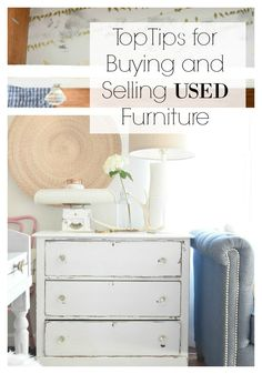 Top Tips for Buying and Selling used Furniture - Nesting With Grace