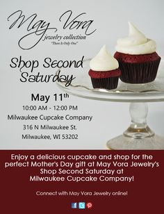 Join May Vora Jewelry for our first Shop Second Saturday at Milwaukee Cupcake Company! It's the perfect time to pick up Mother's Day gifts and you also will have a chance to win a great raffle prize!  Bring a friend, everyone is invited! https://www.facebook.com/events/457527267656984/