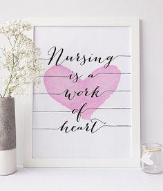 PRINTABLE Art Nursing is a Work of HEART by WillowandBirchPrints