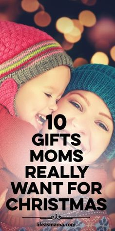 The truth is, moms just want a few simple things, and most of them don't involve an expensively wrapped package. These are hilarious and TRUE!