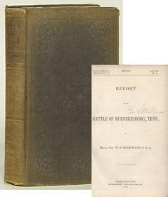 William Rosecrans 1863 Official Report to Senate Murfreesboro/Stone River battle