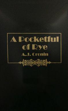 Pocketful of Rye by A. J. Cronin