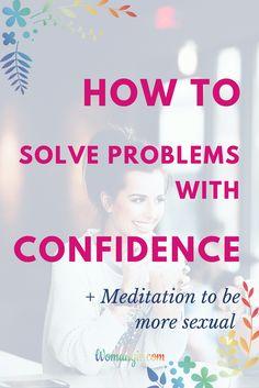 Confidence | Confidence Women | Confidence Tips | Confidence In Yourself | How To Gain Confidence | Confidence Inspiration | How To Have Confidence | Confidence Motivation | Low Confidence | Confidence Affirmation | Confidence Mantra | How To Get Confidence | Confidence Is Sexy | Confidence Girl | Female Confidence | Confidence Build | Confident | Meditation | How To Be More Sexual | Inspiration | Inspire | Motivation | Motivate | Mindset | Change Your Mindset