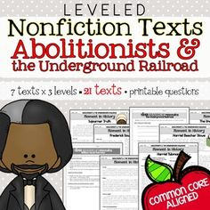 Abolitionists & the Underground Railroad - This resource is perfect for teaching and practicing close reading skills in complex texts. It can also be used during guided reading groups!  ........................................................................................................................................................