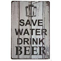 save water drink beer #deco plaque metal