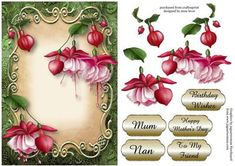 Pink Fuschias Floral Plaque on Craftsuprint designed by Anne Lever - This lovely topper features gorgeous pink fuschia flowers on a gold trimmed plaque. It has a single layer of decoupage and five greetings to choose from. The greetings are, mum, nan, birthday wishes, happy mothers day and to my friend.  - Now available for download!