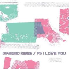"""Diamond Rings / PS I Love You - Split 7"""" (MP3 Music)  http://documentaries.me.uk/other.php?p=B0034JPD8S  B0034JPD8S"""
