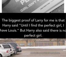 He said there is no such thing as a perfect girl so I have no problem with him always having lou (;