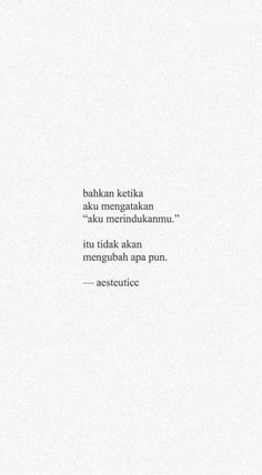 Ideas Quotes Sad Heartbroken People For 2019 Quotes Rindu, Story Quotes, Text Quotes, Typography Quotes, Book Quotes, Words Quotes, Funny Quotes, Life Quotes, Tumblr Quotes Deep