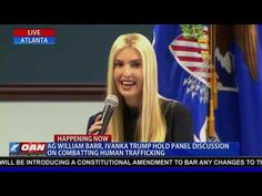 AG William Barr, Ivanka Trump on Combatting Human Trafficking in Atlant... Constitutional Amendments, Bitcoin Currency, Human Trafficking, Ivanka Trump, Presidents, Atlanta, Social Media, American, Youtube