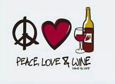 #Vinho & #Frases ☆ ♡ #Paz #Amor e #Vinho ♡