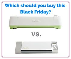 Cricut Explore vs. Silhouette Cameo. Which should you buy this Black Friday?
