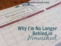Why I'm No Longer Behind in Homeschool {The Unlikely Homeschool}