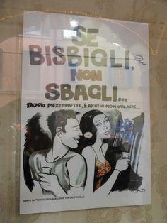 Carina foto scattata a Bologna in una via dove c' erano molti ristoranti e bar.Potete immaginare il significato del cartello...... Rosa Mª Plaza. Avanzato 2