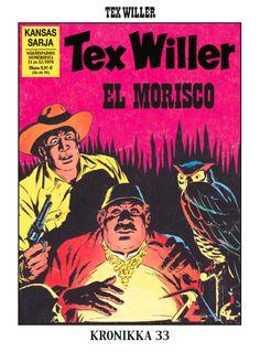 Tex Willer -kronikka 33: El Morisco. #egmont #sarjakuva #sarjis