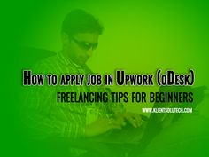How to apply job in Upwork, Job in upwork is a dream of many freelancers. I had too. I did and I learned everything by practicing. First job is not tough to get. But you