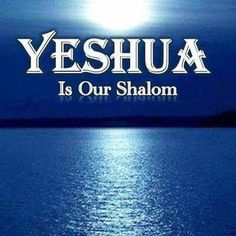 Yeshua (Jesus), is our peace.our saviour Messianic Judaism, Resurrection Day, The Great I Am, Jesus Christus, Biblical Inspiration, Christian Inspiration, Names Of God, Lion Of Judah, Love The Lord