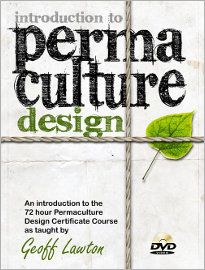 Introduction to Permaculture Design - probably one of the best permaculture videos I've seen. What a great resource! And you can watch it for free online :)