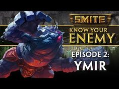 SMITE Know Your Enemy #2 - Ymir - http://freetoplaymmorpgs.com/smite/smite-know-your-enemy-2-ymir