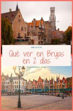 8 Ideas De Bélgica Brujis Viaje A Europa Viajes Mochilero