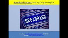 Broadband Internet services providers in Gurgaon