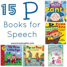 15 picture books for toddlers and preschoolers focussing on 'p' sounds.
