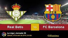 Comunidade Gifs - Gifsanima -: FC Barcelona vs Real Betis│La Liga │EN VIVO
