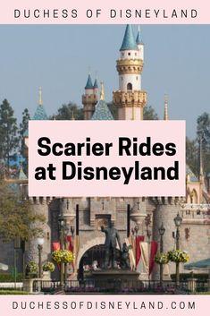Scarier Rides at Disneyland