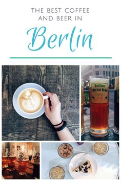Are you visiting Berlin? Want to know where to find amazing beer and check? CLICK for the Best Coffee and Beer in Berlin! #travel #foodie