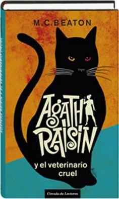 Agatha Raisin y el veterinario cruel - MC Beaton