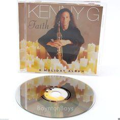 Kenny G • Faith • Christmas Music Album Holiday CD • (CD 1999 Arista) Near Mint  #Saxophone #KennyG #ChristmasMusic #BoyntonBoys
