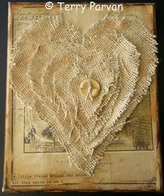 Frayed Hearts Collage 1 by Terry Parvan Heart Collage, Collage Book, Heart Art, Book Art, Fabric Journals, Art Journals, Altered Books, Altered Art, Burlap Party