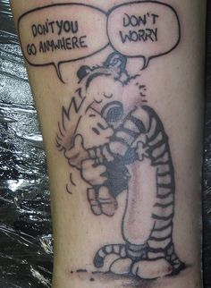 What does calvin and hobbes tattoo mean? We have calvin and hobbes tattoo ideas, designs, symbolism and we explain the meaning behind the tattoo. Calvin And Hobbes Tattoo, Calvin Und Hobbes, Calvin And Hobbes Quotes, Great Tattoos, Mini Tattoos, Body Art Tattoos, New Tattoos, Sleeve Tattoos, Tatoos