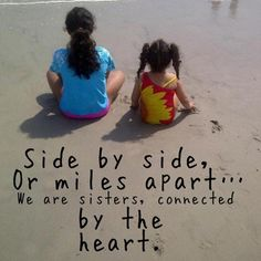sister quotes love you my sisters forever in my heart and in my thoughts! Cute Sister Quotes, Cute Quotes, Funny Quotes, Sister Poems, Sorority Sister Quotes, Funny Sister, Bff Quotes, Quotable Quotes, I Love You Sister