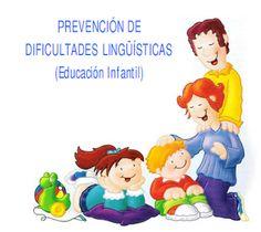 Actividades para Educación Infantil: Prevención de dificultades lingüísticas