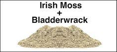 Irish Moss aka Seamoss and bladderwrack blend. Contains 92 minerals, likened to bromide plus powder.