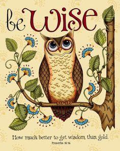 Owl and bible verses. Scripture Art, Bible Art, Bible Scriptures, Bible Quotes, Owl Quotes, Qoutes, Uplifting Scripture, Quotations, Proverbs 16