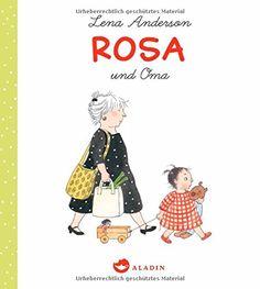 Rosa und Oma von Lena Anderson http://www.amazon.de/dp/3848900874/ref=cm_sw_r_pi_dp_OU2zvb0PS8GP1