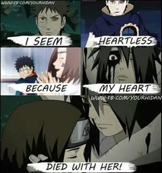 I seem heartless because my heart died with her!, sad, quote, text, Obito, m Rin; Naruto