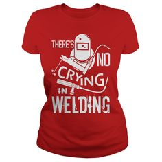There Is No Crying In Welding T Shirt, Welding T Shirt #gift #ideas #Popular #Everything #Videos #Shop #Animals #pets #Architecture #Art #Cars #motorcycles #Celebrities #DIY #crafts #Design #Education #Entertainment #Food #drink #Gardening #Geek #Hair #beauty #Health #fitness #History #Holidays #events #Home decor #Humor #Illustrations #posters #Kids #parenting #Men #Outdoors #Photography #Products #Quotes #Science #nature #Sports #Tattoos #Technology #Travel #Weddings #Women