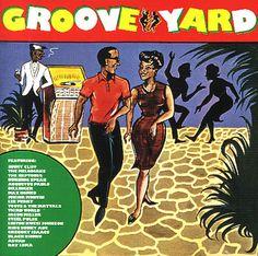 Various: Groove Yard