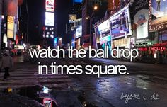 Watch the ball drop in times square