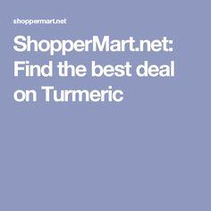 ShopperMart.net: Find the best deal on Turmeric
