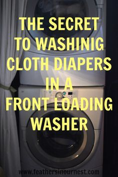 How to Wash Cloth Diapers in a Front Loading Washer