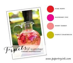 pure poppy, raspberry fizz, berry sorbet, simply chartreuse (July 2013)