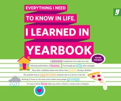 Poster: Everything I need to know in life I learned in #yearbook.