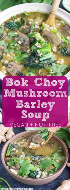 This flavor-loaded bok choy mushroom barley soup will be your go-to recipe during cold and flu season! It's filled to the brim with immune system boosting ingredients and you can get it on the dinner table in 35 minutes! Vegan, dairy-free, nut-free.