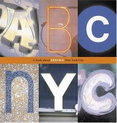 ABC NYC: A Book About Seeing New York City by Joanne Dugan http://www.amazon.com/dp/0810958546/ref=cm_sw_r_pi_dp_nl6oub1BWG0GH