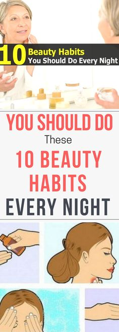 You Should Do These 10 Beauty Habits Every Night.. Read this.. !!!